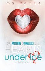 Hearts Under Ice - C S Patra