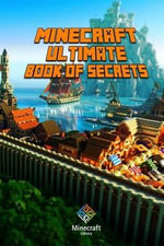 Ultimate Book of Secrets Minecraft : Unbelievable Game Secrets You Coudn't Imagine Before! - Minecraft Library