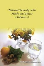 Natural Remedy with Herbs and Spices - Yogi Tamby Chuckravanen