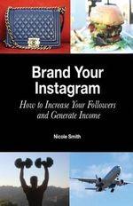 Brand Your Instagram - Nicole Smith