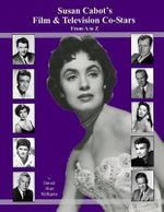 Susan Cabot's Film & Television Co-Stars from A to Z - David Alan Williams