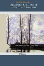 Selected Sermons of Jonathan Edwards - Jonathan Edwards