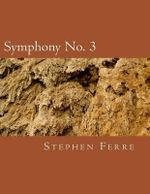 Symphony No. 3 - Stephen Ferre