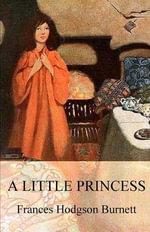 A Little Princess (Illustrated) - Frances Hodgson Burnett