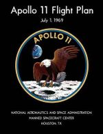 Apollo 11 Flight Plan : Black and White Edition - National Aeronautics and Space Administr