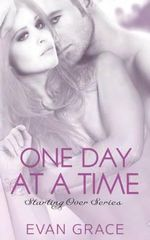One Day at a Time - Evan Grace