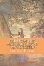 Far from the Madding Crowd (Annotated) - Thomas Hardy, Defendant