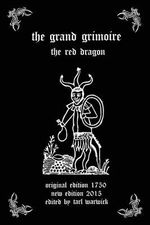 The Grand Grimoire : The Red Dragon - Unknown Author