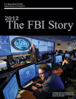 2012 the FBI Story (Color) - Federal Bureau of Investigation