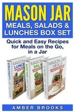 Mason Jar Meals, Salads & Lunches Box Set : Quick and Easy Recipes for Meals on the Go, in a Jar - Amber Brooks