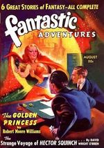 Fantastic Adventures : August 1940 - Robert Moore Williams