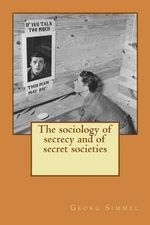 The Sociology of Secrecy and of Secret Societies - Georg Simmel
