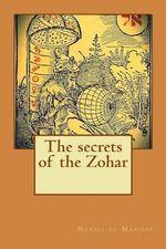 The Secrets of the Zohar - Nurho De Manhar