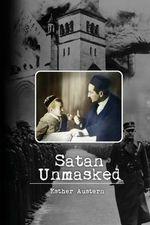 Satan Unmasked : True to Color - Esther Austern