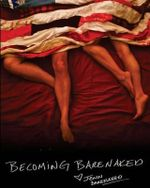 Becoming Barenaked : Leaving a Six Figure Career, Selling All of Our Crap, Pulling the Kids Out of School, and Buying an RV We Hit the Road in Search Our Own American Dream. Redefining What It Meant to Be a Family in America. - Jenn Barenaked
