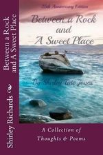 Between a Rock and a Sweet Place - Shirley Tate Jones