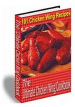 The Ultimate Chicken Wing Cookbook - MR Nishant K Baxi