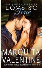 Love So True - Marquita Valentine