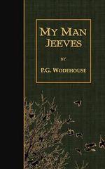 My Man Jeeves - P G Wodehouse