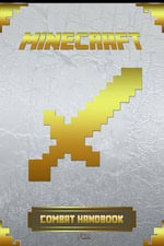 Combat Handbook for Minecraft : Ultimate Collector's Edition - Minecraft Books