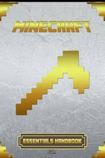 Essential Handbook for Minecraft : Ultimate Collector's Edition - Minecraft Books