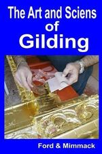 The Art and Science of Gilding - Ford & Mimmack