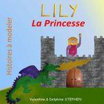 Lily La Princesse - Valentine Stephen