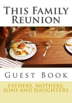 This Family Reunion : Registration - Stacey Newson