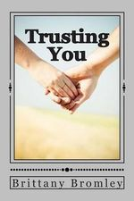 Trusting You : The Switched Series - Brittany Bromley