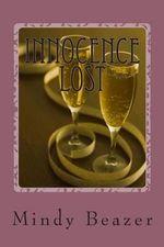Innocence Lost - Melinds Ann Beazer