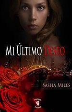 Mi Ultimo Deseo - Sasha Miles