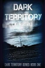 Dark Territory - L K Manegold
