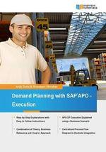 Demand Planning with SAP Apo - Execution - Avijit Dutta