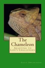 The Chameleon - MR Craig Swearingen