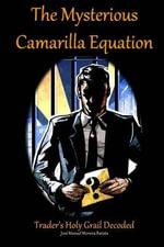 The Mysterious Camarilla Equation : Trader's Holy Grail Decoded - Jose Manuel Moreira Batista