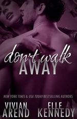 Don't Walk Away - Vivian Arend