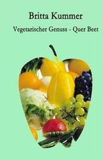 Vegetarischer Genuss - Britta Kummer