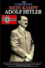 Mein Kampf : Vol. I and Vol. II - Adolf Hitler