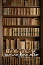 Reading Journal : Book Lovers Resource Diary: Blank Reading Journal to Record Over 100 Books - Blank Books 'n' Journals