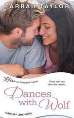 Dances with Wolf - Farrah Taylor