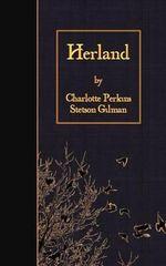 Herland - Charlotte Perkins Stetson Gilman