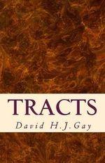 Tracts - David H J Gay