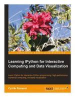 Learning Ipython for Interactive Computing and Data Visualization - Cyrille Rossant