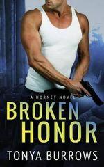 Broken Honor - Tonya Burrows