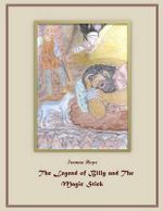 The Legend of Billy and the Magic Stick : Fairy Tale - Ivanna Hope