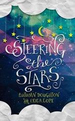 Steering the Stars - Autumn Doughton