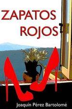 Zapatos Rojos - Joaquin Perez Bartolome