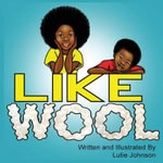 Like Wool - Lutie Johnson