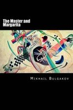 The Master and Margarita : Russian Version - Mikhail Bulgakov
