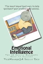 Emotional Intelligence : The Essential Skills - Techmanage24 Business Publication
